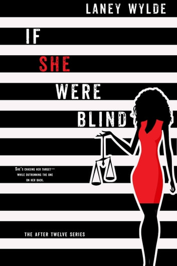 If She Were Blind ebook by Laney Wylde