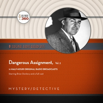 Dangerous Assignment, Vol. 2 audiobook by Black Eye Entertainment
