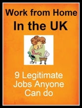 Work from Home in the UK ebook by Ashleigh Jenson