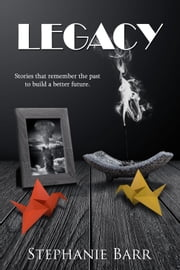 Legacy ebook by Stephanie Barr