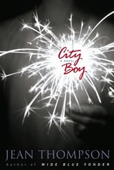 City Boy - A Novel ebook by Jean Thompson