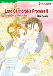Lord Calthorpe's Promise 2 (Harlequin Comics) - Harlequin Comics ebook by Rin Ogata,Sylvia Andrew