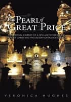 The Pearl of Great Price ebook by Veronica Hughes