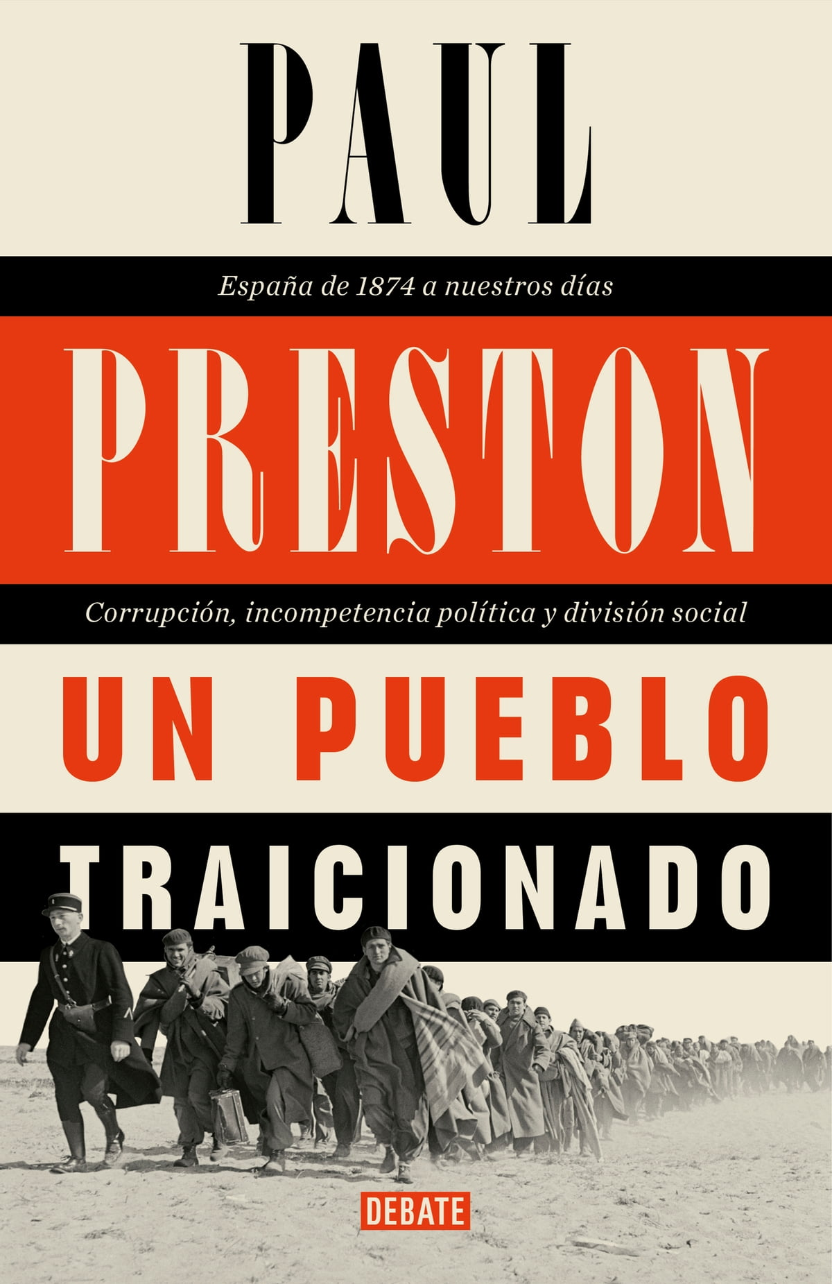 Un Pueblo Traicionado Ebook By Paul Preston 9788417636333 Rakuten Kobo United States