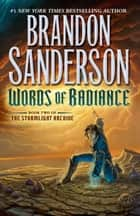 Words of Radiance ebook by Brandon Sanderson
