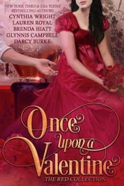 Once Upon a Valentine - The Red Collection ebook by Cynthia Wright, Lauren Royal, Brenda Hiatt,...