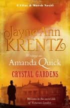 Crystal Gardens - Number 1 in series ebook by Amanda Quick