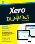 Xero For Dummies ebook by Heather Smith,Rod Drury