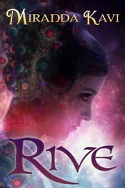 Rive (Rua, Book 2) ebook by Miranda Kavi