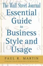 The Wall Street Journal Essential Guide to Business St ebook by Paul Martin