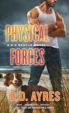Physical Forces ebook by D. D. Ayres