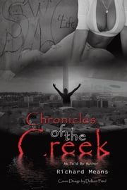 Chronicles of the Creek ebook by Richard Means