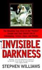 Invisible Darkness ebook by Stephen Williams