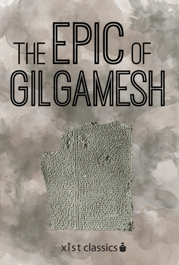 The epic of gilgamesh ebook de anonymous anonymous 9781623959418 the epic of gilgamesh ebook by anonymous anonymous fandeluxe Images