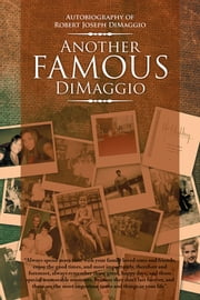 Another Famous DiMaggio ebook by Robert Joseph DiMaggio