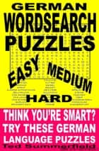 German Word Search Puzzles ebook by Ted Summerfield