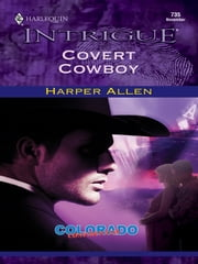 Covert Cowboy ebook by Harper Allen