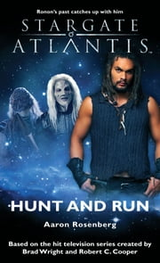 Stargate SGA-13: Hunt and Run ebook by Aaron Rosenberg