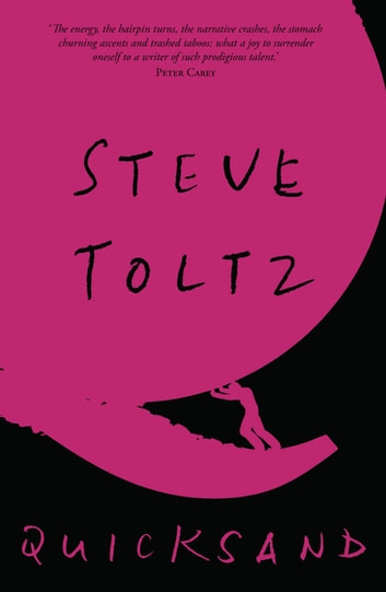 Quicksand ebook by Steve Toltz