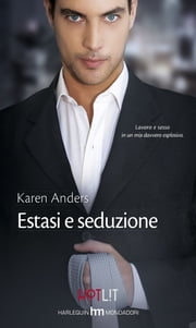 Estasi e seduzione ebook by Karen Anders