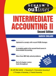 Schaum's Outline of Intermediate Accounting II, Second Edition ebook by Baruch Englard