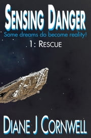 Sensing Danger ebook by Diane J Cornwell