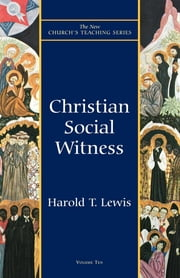 Christian Social Witness ebook by Harold T. Lewis