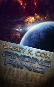 Finding King ebook by Casey K. Cox