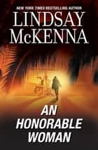 An Honorable Woman ebook by Lindsay McKenna