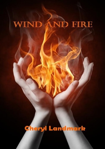 Wind and Fire ebook by Cheryl Landmark