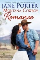 Montana Cowboy Romance ebook by Jane Porter