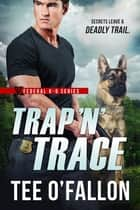 Trap 'N' Trace ebook by