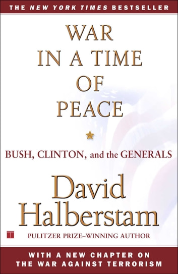 war in a time of peace bush clinton and the generals essay Includes bibliographical references (p 933-939) and index war in a time of peace : bush, clinton, and the generals item preview.