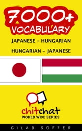 7000+ Vocabulary Japanese - Hungarian ebook by ギラッド作者