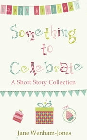 Something to Celebrate ebook by Jane Wenham-Jones