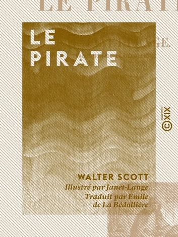 Le Pirate ebook by Walter Scott