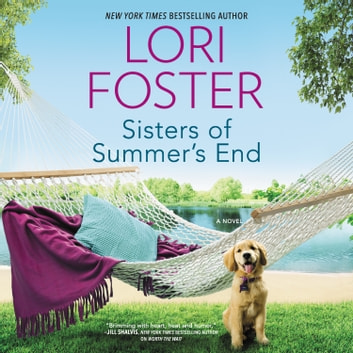 Sisters of Summer's End audiobook by Lori Foster