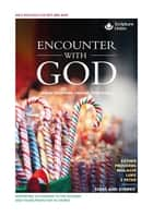 Encounter with God - October–December 2019 ebook by Sally Nelson, Nigel Wright, Mary Evans,...