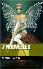7 nouvelles ebook by Mark TWAIN