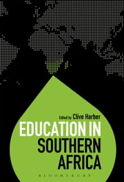 Education in Southern Africa ebook by Professor Clive Harber,Dr Colin Brock
