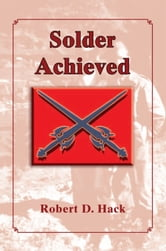 Solder Achieved ebook by Robert D. Hack