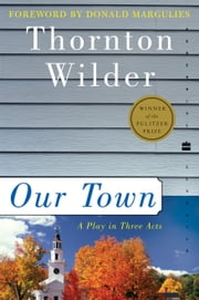 Our Town ebook by Thornton Wilder