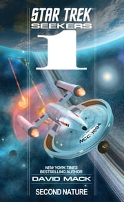Star Trek: Seekers: Second Nature ebook by David Mack