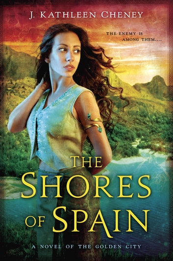 The Shores of Spain ebook by J. Kathleen Cheney