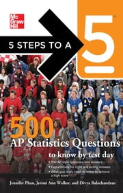 5 Steps to a 5 500 AP Statistics Questions to Know by Test Day ebook by Jennifer Phan,Jerimi Ann Walker,Divya Balachandran,Thomas A. editor - Evangelist