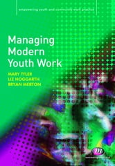 Managing Modern Youth Work ebook by Dr E A Hoggarth,Bryan Merton,Ms Mary Tyler