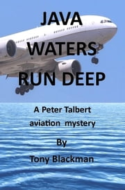 Java Waters Run Deep ebook by Tony Blackman