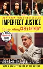 Imperfect Justice Updated Ed ebook by Jeff Ashton
