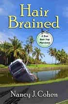 Hair Brained ebook by Nancy J. Cohen