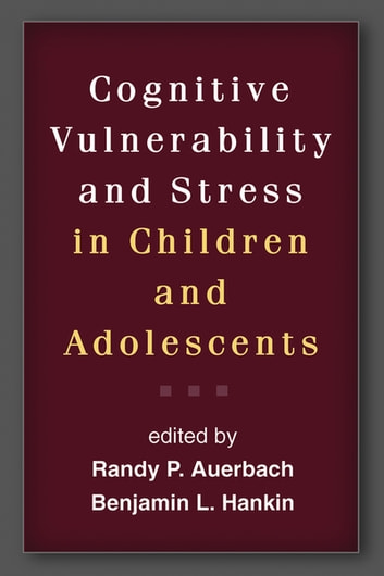 Cognitive Vulnerability and Stress in Children and Adolescents ebook by